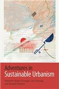 Adventures in Sustainable Urbanism
